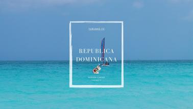 Turismo Tv, Televisión Turística en República Dominicana
