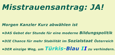 Morgen Kanzler Kurz abwählen ist das Gebot der Stunde um Türkis-blau II zu verhindern  Bild:spagra