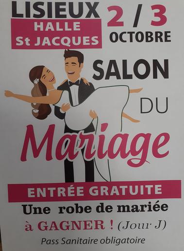 Salon du Mariage et des Evénements d'exception de Lisieux 2 et 3 Octobre 2021