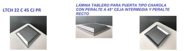 LÁMINA TABLERO PARA PUERTA TIPO CHAROLA CON PERALTE A 45° CEJA INTERMEDIA Y PERALTE RECTO