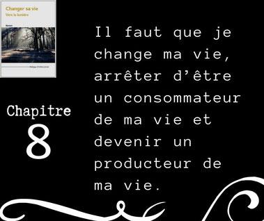 Roman Changer sa vie - Chapitre 8
