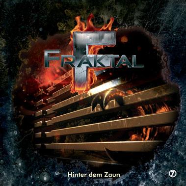 CD-Cover Fraktal - Folge 7 - Hinter dem Zaun