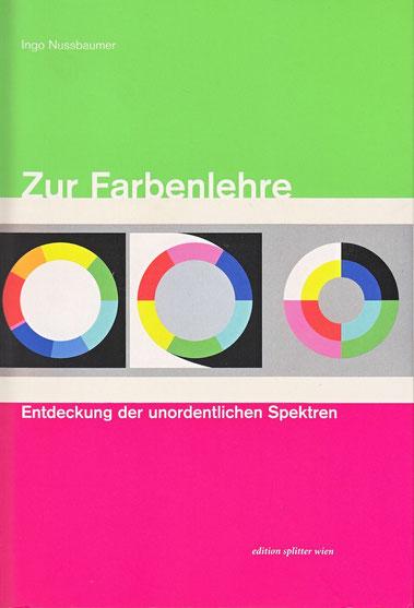 Zur Farbenlehre Ingo Nussbaumer