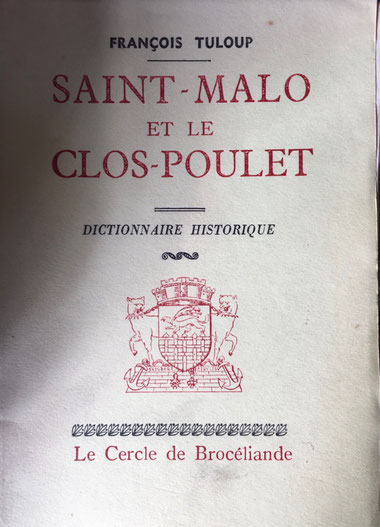 François Tuloup : Saint-Malo et le Clos-Poulet