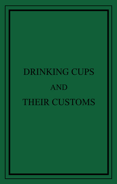 Drinking Cups And Their Customs