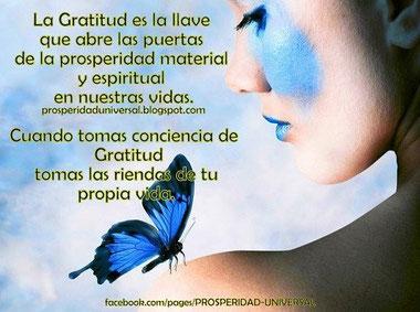 EL PODER DE LA GRATITUD - PROSPERIDAD UNIVERSAL - www.prosperidaduniversal.org