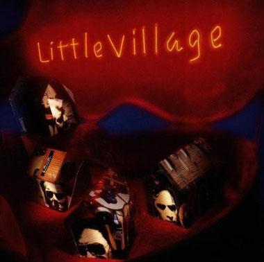 Little Village 「Little Village」