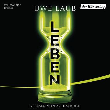 Uwe Laub - Leben (Hörbuch)