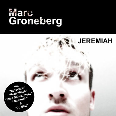 "Cover artwork [EP] ""Jeremiah"" by Marc Groneberg 