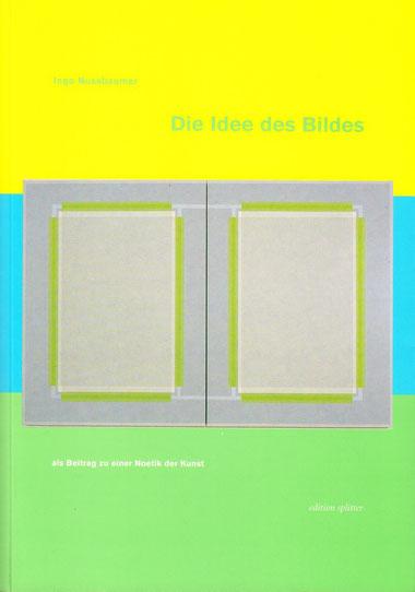 Die Idee des Bildes Ingo Nussbaumer