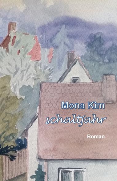 Mona Kim, Schaltjahr, Roman