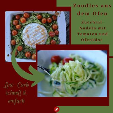 Zoodles aus dem Ofen: Zucchini-Nudeln mit Ofenkäse und Tomaten Lowcarb