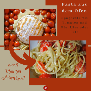 Schnelle Pasta aus dem Ofen - 5 Minuten Arbeitszeit