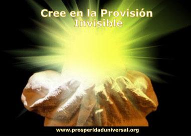SUSTANCIA ESPIRITUAL - CREE EN LA PROVISIÓN INVISIBLE - LA SUSTANCIA DIVINA- PROSPERIDAD UNIVERSAL