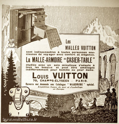 """Old advertising:    VUITTON MALLS are essential for all people who want to travel with comfort and elegance. The """"LOCKER-TABLE"""" WARDROBE studied with meticulous care adapts to all needs and can be fitted out for men or women. Louis Vuitton 70, CHAMPS-ELYS"""