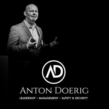Anton Doerig: Interantional Expert & Adviser   Keynote Speaker & Author for LEADERSHIP - MANAGEMENT - SECURITY & SAFETY