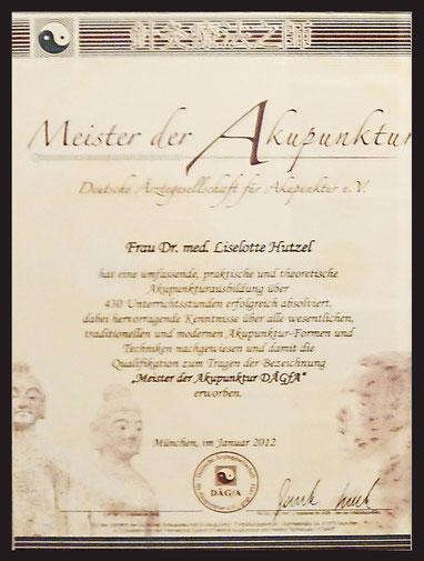 Meisterin der Akupuntur,  Deutschen Ärztegesellschaft für Akupunktur (DÄGfA)