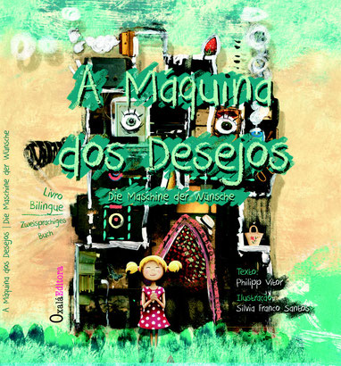 Livro infantil em portugues A Máquina dos Desejos de Philipp Vitor