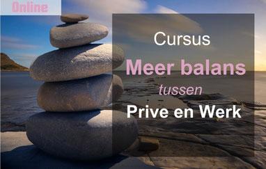 Cursus meer balans tussen privé en werk