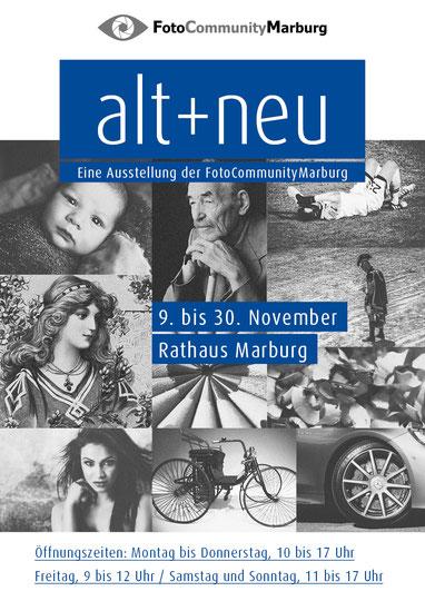 Andreas Maria Schäfer, Fotografiewelten,fotograph1956,FotoCommunityMarburg,Ausstellung,Marburg,Rathaus,Alt,Neu Alt und Neu,