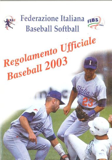 Il Regolamento Tecnico Baseball edito nel 1995