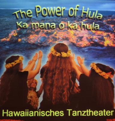 Plakat für Bühnenstück Ka mana o ka Hula - The Power of Hula