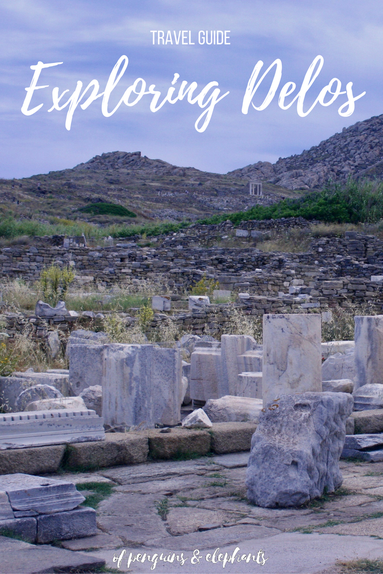 Travel Guide Delos Exploring Delos UNESCO island ofpenguinsandelephants of penguins & elephants Greece Pinterest