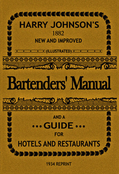 Buchcover: Harry Johnson's Bartenders' Manual and a Guide for Hotels and Restaurants