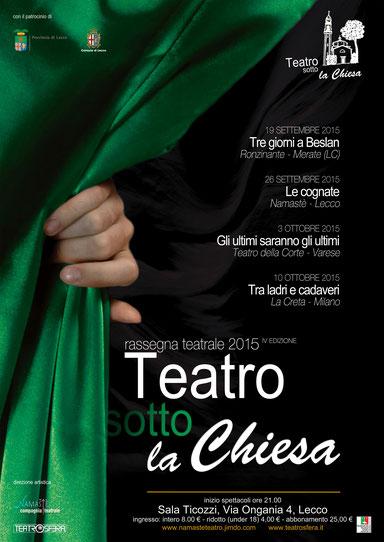 """Quarta Edizione rassegna """"Teatro sotto la Chiesa"""""""