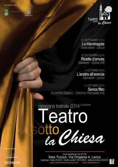 """Terza Edizione rassegna """"Teatro sotto la Chiesa"""""""