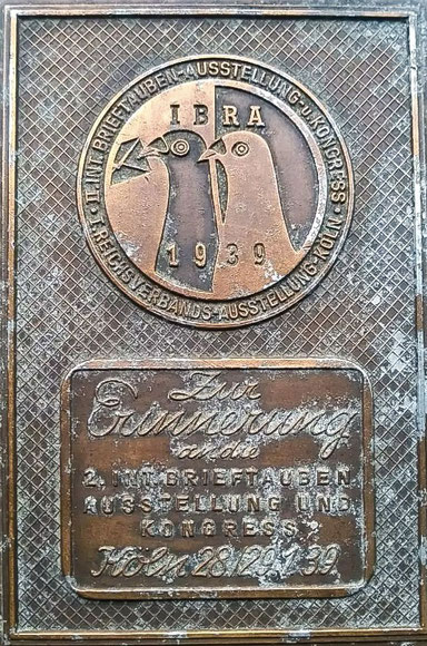 Erinnerungsplakette zur 2. Intern. Brieftauben Ausstellung (IBRA) und Kongress im Dezember 1939