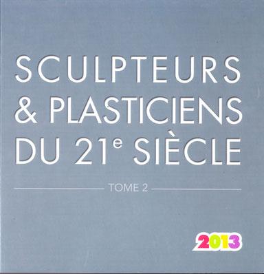 """couverture de l'ouvrage """"SCULPTEURS ET PLASTICIENS DU 21° SIECLE"""""""