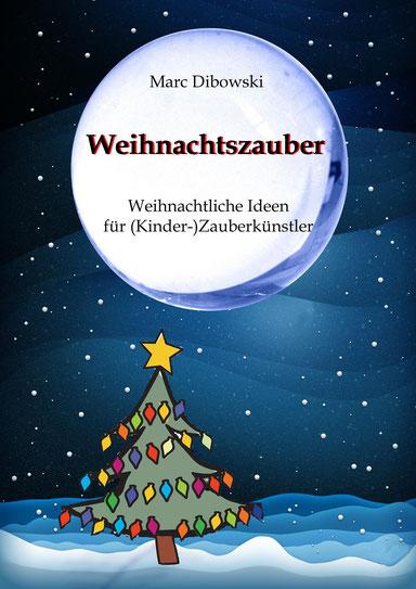 Weihnachtszauber (Marc Dibowski)