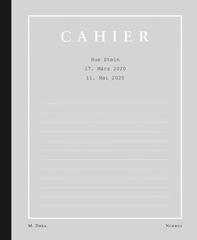 Das Bild zeigt das Cover von Cahier von Marie Dréa.