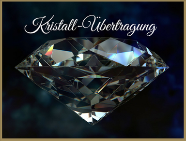 Kristallübertragung zur Karmaauflösung