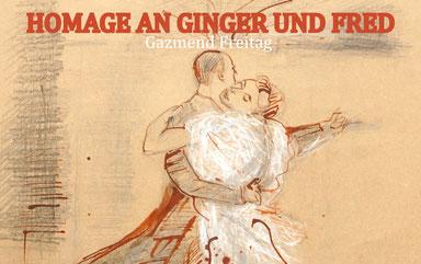 Homage an Ginger und Fred von Gazmend Freitag
