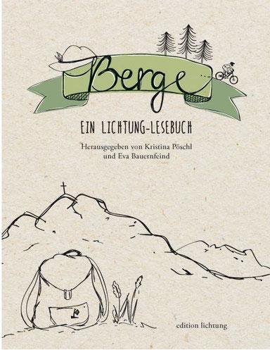 Berge - Ein Lesebuch des Lichtung Verlag