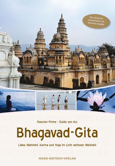 Die illustrierte Bhagavad-Gita  Eine neue Übersetzung des zeitlosen Klassikers  der indischen Weisheit. 200 Seiten mit vielen Farbfotos.