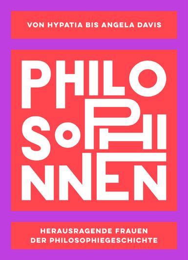 Das Bild zeigt das Cover von Philosophinnen von Rebecca Buxton und Lisa Whiting.