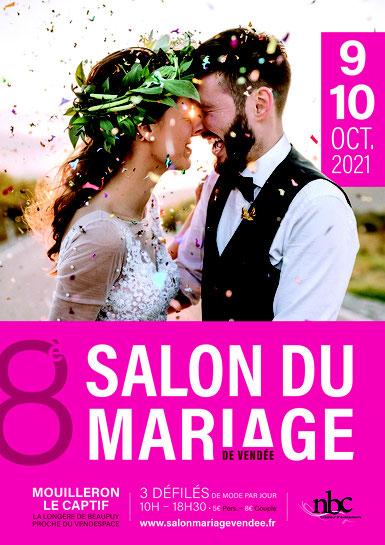 Salon du Mariage de Vendée 9 et 10 Octobre 2021