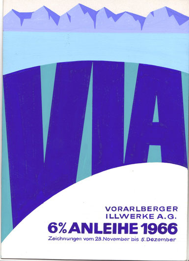 Vorarlberger Illwerke AG - Anleihe 1966. Plakatentwurf. Entwurf Heinz Traimer