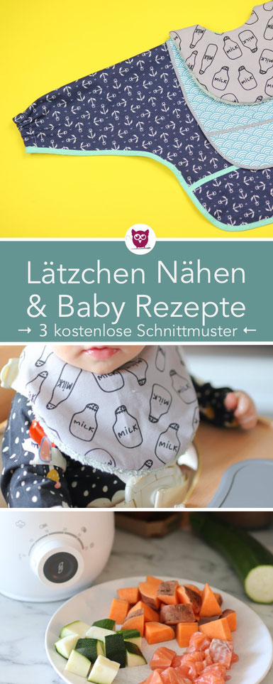 [Werbung]3 Arten Baby Lätzchen nähen: Jersey und Frottee, Lätzchen mit Tasche aus Wachstuch,  Lätzchen mit Ärmeln aus PUL Stoff. Kostenloses Schnittmuster. perfekt für Anfänger. 3 Baby Rezepte Brei & BLW (baby lead weaning). DIY Eule