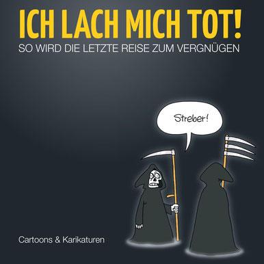 """Der Katalog zur aktuellen Ausstellung """"Ich lach mich tot!"""" mit dem Titelcartoon von Uwe Krumbiegel"""