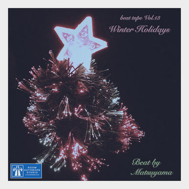 beat tape Vol.13 / Winter Holidays - beat by matsuyama with akai mpc live