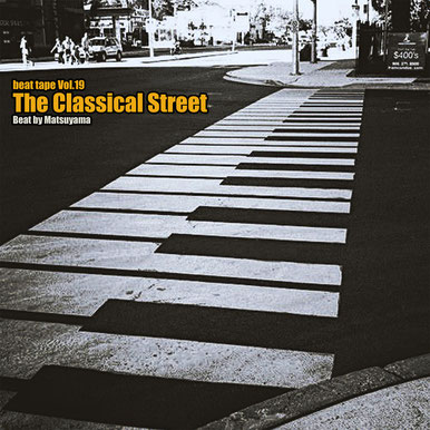 beat tape vol.19/The Classical Street - beat by Matsuyama