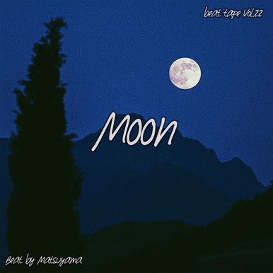 beat tape vol.22 / moon - beat by matsuyama