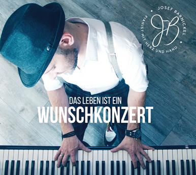 Josef Barnickel CD - Das Leben ist ein Wunschkonzert