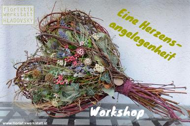 Floristikwerkstatt Hladovsky Ebreichsdorf Workshop Floristik-Kurs Ausbildung Herz Bindetechnik Doityourself DIY