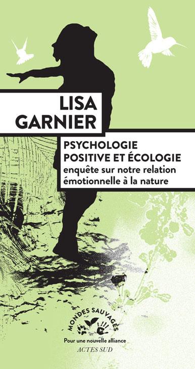 Psychologie positive et écologie ; Lisa Garnier. Culture Max de Nature