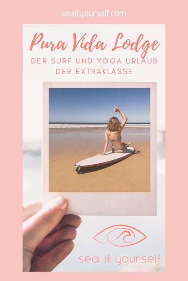 Pura Vida Lodge: Der Surf und Yoga Urlaub der Extraklasse